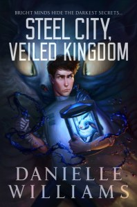 STEEL CITY, VEILED KINGDOM Cover - A man in a labcoat holding a rabbit on a strange device, with a monster in the background