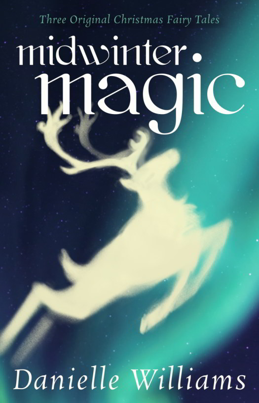 Cover for MIDWINTER MAGIC: A stylized glowing reindeer leaps against the blue Northern Lights