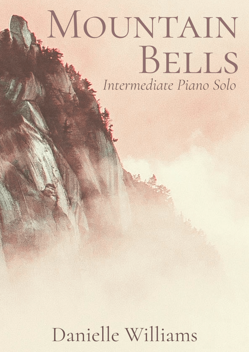 A stony mountain seen through a warm glowing haze. Text reads: Mountain Bells, Intermediate Piano Solo, by Danielle Williams