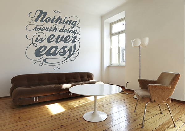 Nothing Worth Doing is Easy Wall Decal - PIXERS