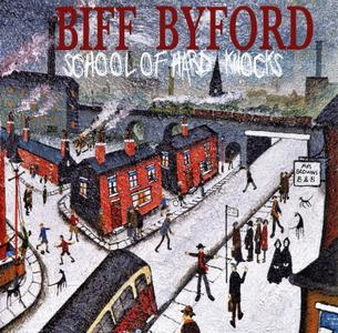 Biff Byford – School Of Hard Knocks (2020)