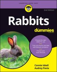 Rabbits For Dummies, 2nd Edition