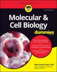Molecular & Cell Biology For Dummies, 2nd Edition