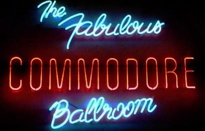 The Fabulous Commodore Ballroom