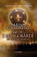 17829525_568-longobardi-la-grande-marcia-di-sabina-colloredo-2