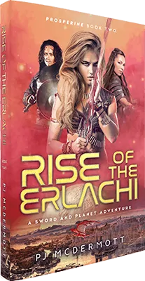 Rise of the Erlachi: Book 2 in the Prosperine Series