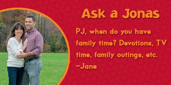 Ask a Jonas-PJ_family time_blog
