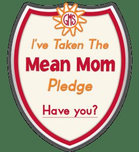 mean mom pledge