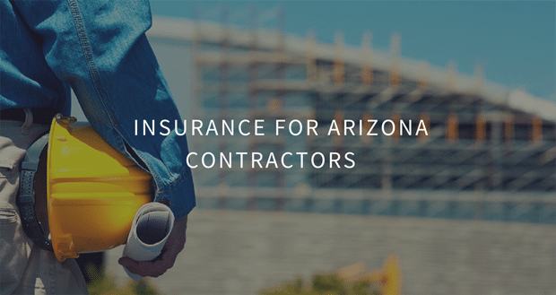 Insurance For Arizona Contractors