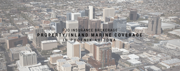 PJO Brokerage City of Phoenix Property/Inland Marine Insurance Coverage