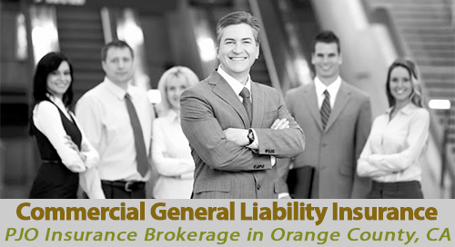 Commercial General Liability Insurance with PJO Brokerage in Orange County, CA