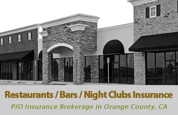 Restaurants / Bars / Night Clubs Insurance in Orange County, California
