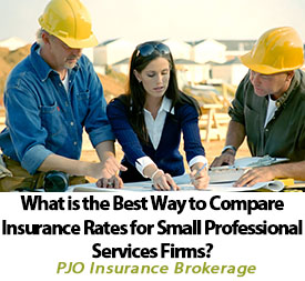 What Is the Best Way To Compare Insurance Rates for Small Professional Services Firms