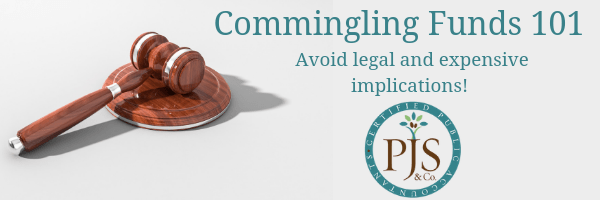 Avoid Commingling Funds 101