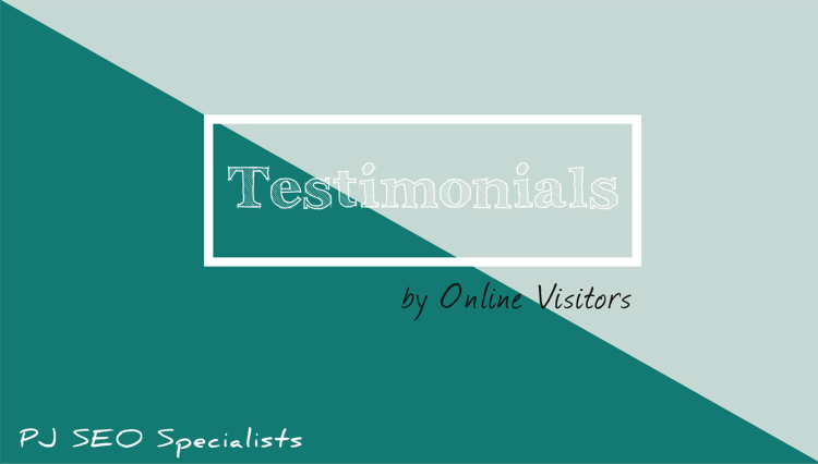 testimonials by visitors regarding website development services by pj seo specialists