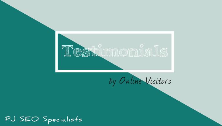 testimonials by visitors regarding website development services by pj seo specialists