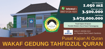 Wakaf Pembangunan Asrama Tahfidzul Quran