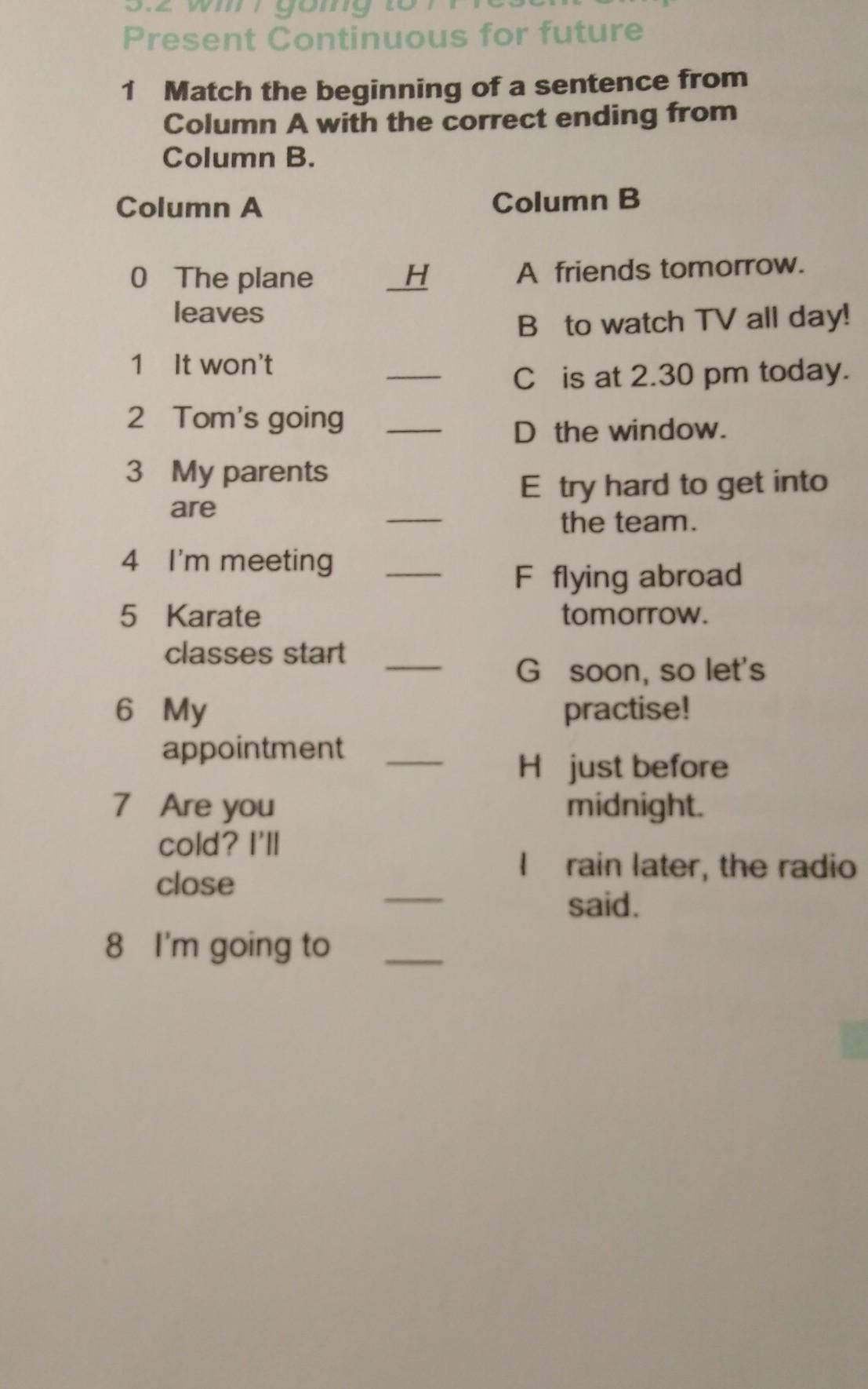 Match The Beginning Of A Sentence From Column A With The