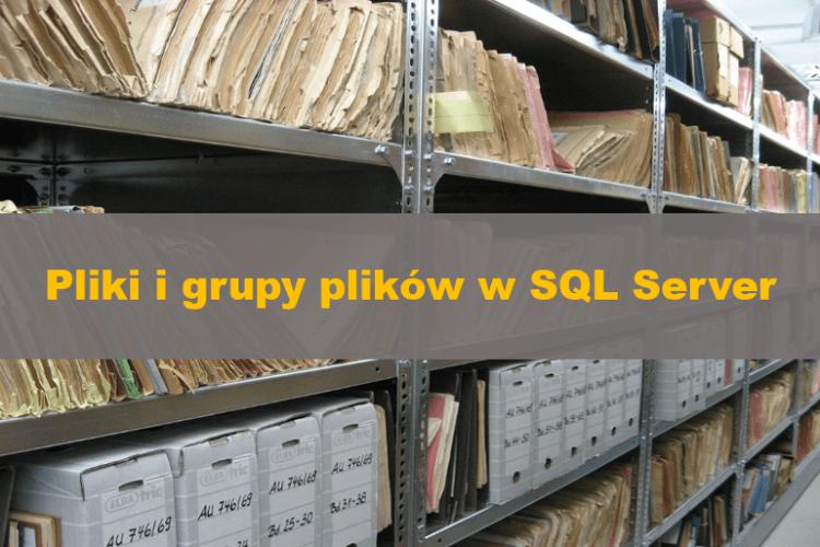 FilesAndFilegroupsInSQLServer_000