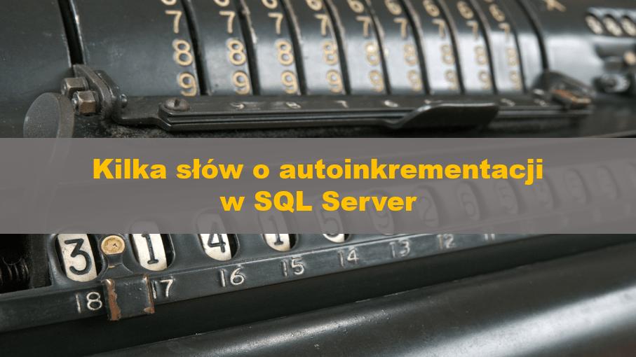AutoincrementInSQLServer_00