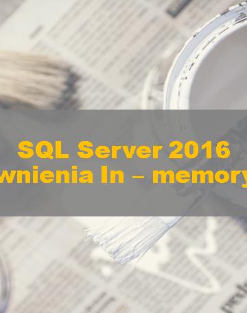 SQLServer2016_InmemoryOLTPImprovements000