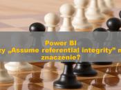 PowerBI_AssumeReferentialIntegrity_00