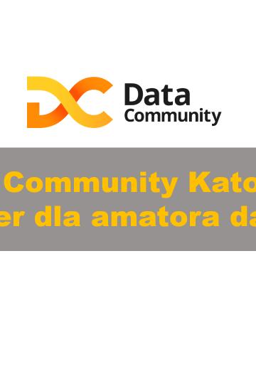Data Community Katowice 92 - Docker dla amatora danych