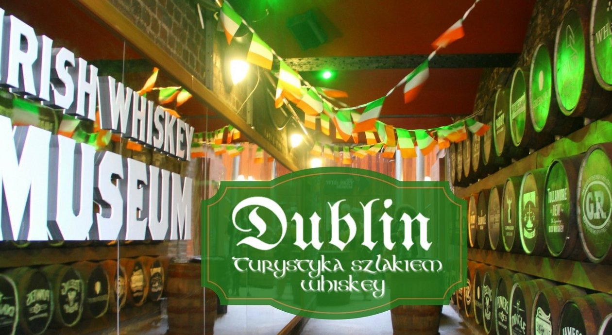 Irish Whiskey Museum w Dublinie
