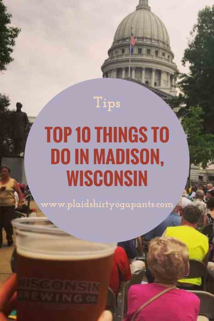 Top 10 Thing to do in Madison, Wisconsin