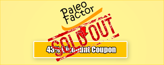 Paleo Factor Review