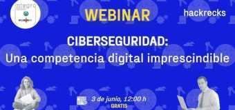 3º Webinar gratuito sobre Ciberseguridad con Hackrocks – 3 de Junio