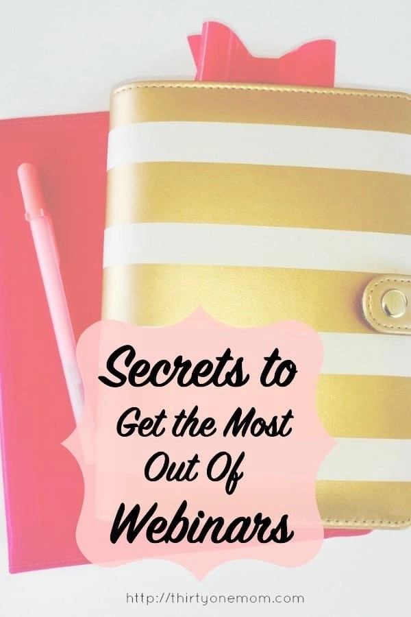 Secrets to help you learn to get more out of webinars.