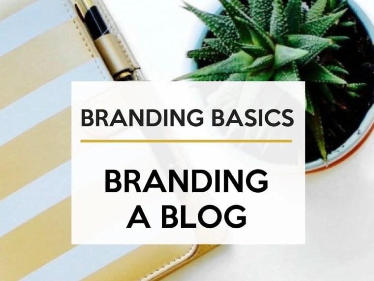 Blog branding basics.