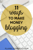How Do Bloggers Make Money - 11 Ways To Make Money Blogging