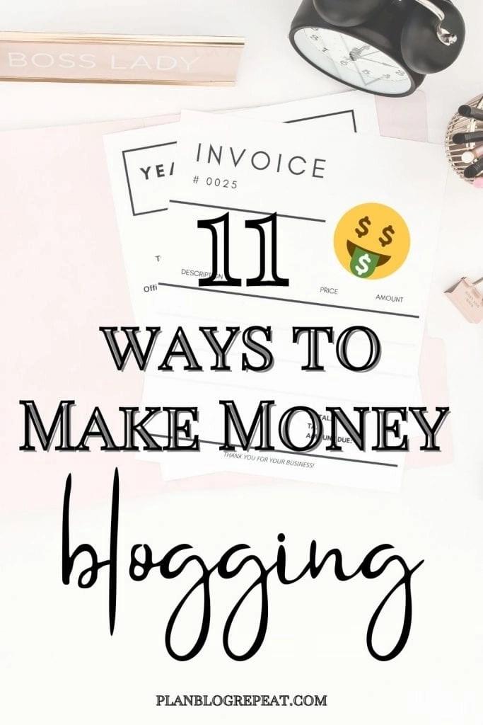 11 Ways To Make Money Blogging Pin