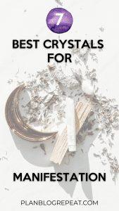 7 BEST CRYSTALS USING MANIFESTATION