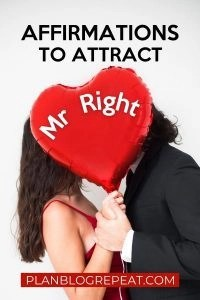 Affirmations to attract a specific person
