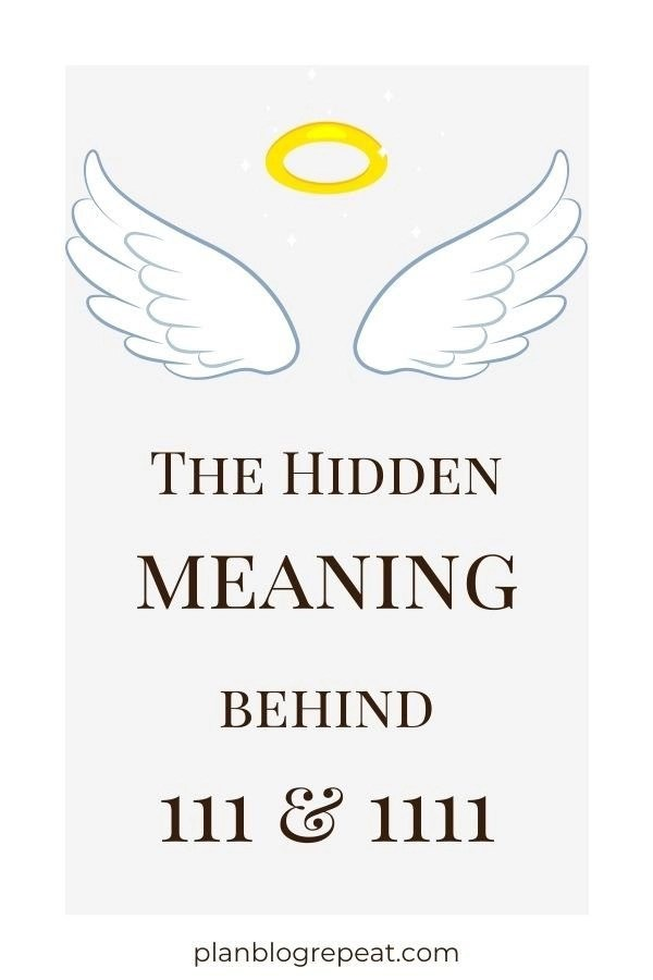 The Hidden Meaning Behind 111 & 1111 with angel wings