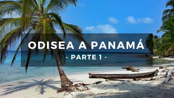 plan b viajero, odiesa a panama, cruce de colombia a panama