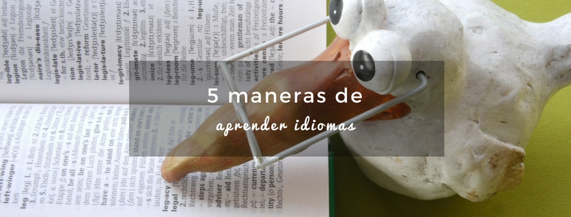 plan b viajero, maneras de aprender un idioma