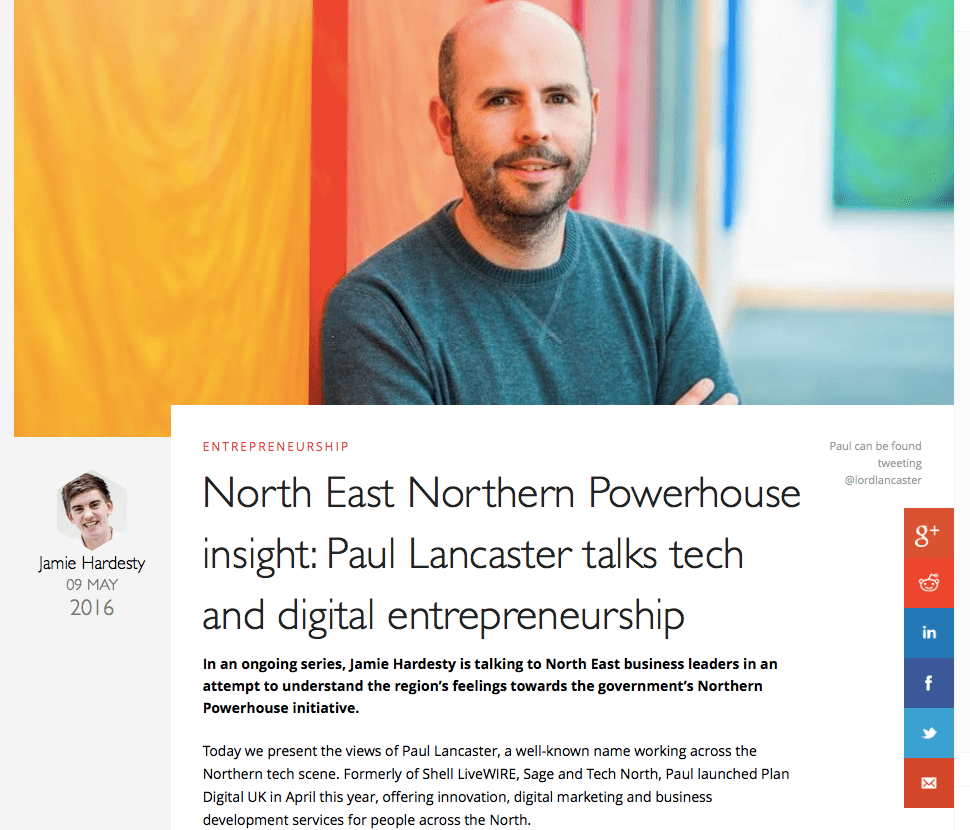North East Northern Powerhouse insight: Paul Lancaster talks tech and digital entrepreneurship
