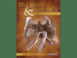 Dark Roads and Golden Hells