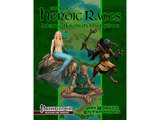 Book of Heroic Races: Advanced Favored Class Options