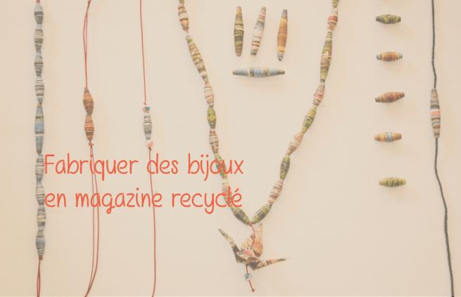 Upcycling : Tuto pour fabriquer des bijoux en magazine recyclé
