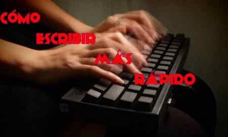 Cómo escribir rápido en el teclado fácilmente