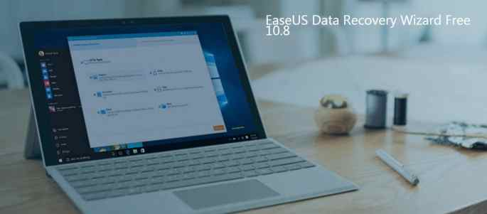 EaseUS Data Recovery Wizard Free 10.8