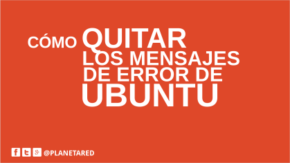 Quitar mensaje error Ubuntu