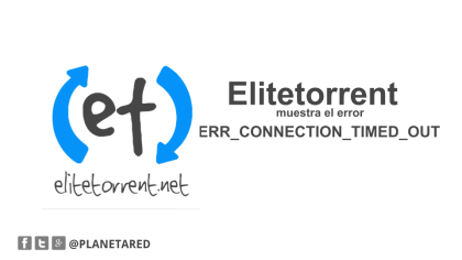 Elitetorrent muestra el error ERR_CONNECTION_TIMED_OUT