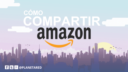 Cómo compartir Amazon Prime