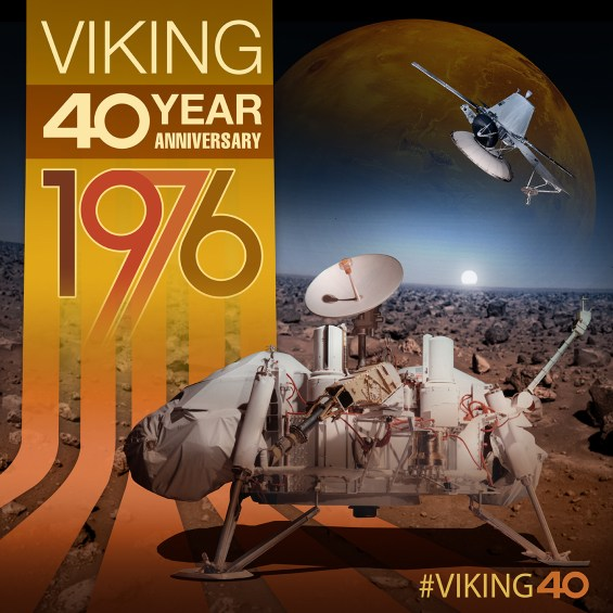 NASA is celebrating the 40th anniversary of the landing of Viking 1 on Mars. Image Credit: NASA
